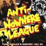 ANTI-NOWHERE LEAGUE, punk singles & rarities 81-84 cover
