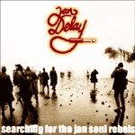 Cover JAN DELAY, searching for the jan soul rebels