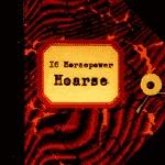 16 HORSEPOWER, hoarse cover