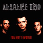 Cover ALKALINE TRIO, from here to infirmary