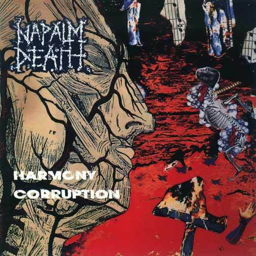 Cover NAPALM DEATH, harmony corruption