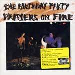 BIRTHDAY PARTY, prayers on fire cover