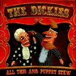 Cover DICKIES, all this & puppet stew