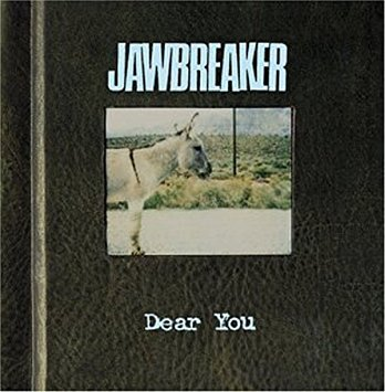 JAWBREAKER, dear you cover