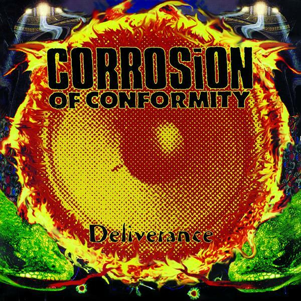 CORROSION OF CONFORMITY, deliverance cover