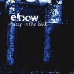 ELBOW, asleep in the back cover