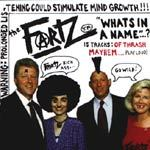 FARTZ, what´s in a name cover
