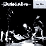 BURIED ALIVE, last rites cover