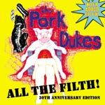 PORK DUKES, all the filth (with extra filth) cover