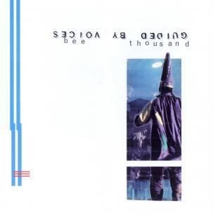 Cover GUIDED BY VOICES, bee thousand