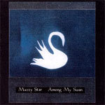 Cover MAZZY STAR, among my swans