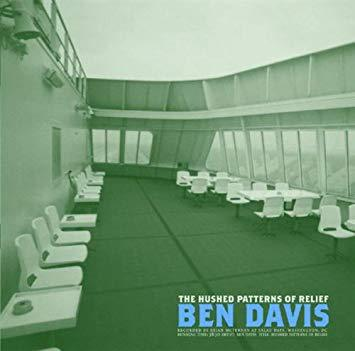 BEN DAVIS, hushed patterns of relief cover
