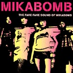 Cover MIKA BOMB, fake fake sound of