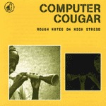 Cover COMPUTER COUGAR, rough notes on high