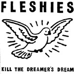 Cover FLESHIES, kill the dreamer´s dream