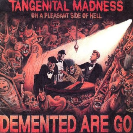 DEMENTED ARE GO, tangenital madness cover