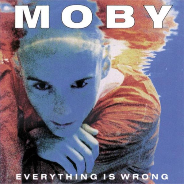 MOBY, everything is wrong cover
