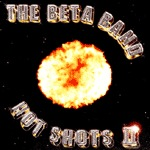 BETA BAND, hot shots 2 cover