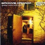 Cover GROOVE ARMADA, goodbye country (hello nightclub)