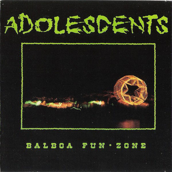 ADOLESCENTS, balboa fun zone cover