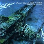 FOUR HUNDRED YEARS, transmit failure cover