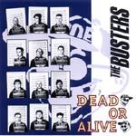 BUSTERS, dead or alive cover