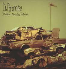 DR. PARANOISE, chicken noodles network cover