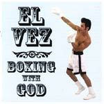 Cover EL VEZ, boxing with god