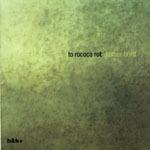 TO ROCOCO ROT, kölner brett cover