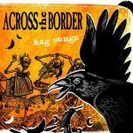 Cover ACROSS THE BORDER, hag songs