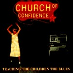 CHURCH OF CONFIDENCE, teaching the children cover