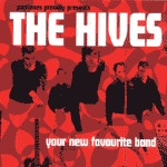 Cover HIVES, your new favourite band