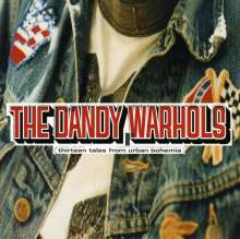 Cover DANDY WARHOLS, 13 tales from urban bohemia