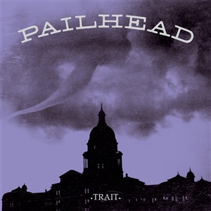 PAILHEAD, trait cover