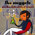 Cover NUGGETS, are the alchemists of music