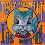 Cover TOBY DAMMIT, top dollar