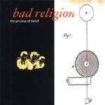 Cover BAD RELIGION, process of belief