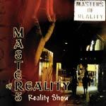 Cover MASTERS OF REALITY, reality show