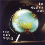 Cover MOUNTAIN GOATS, nine black poppies