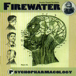 Cover FIREWATER, psychopharmacology