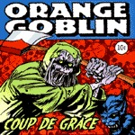ORANGE GOBLIN, coup de grace cover