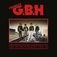 G.B.H., punk singles 1981 - 1984 cover