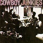Cover COWBOY JUNKIES, trinity session