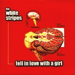 WHITE STRIPES, fell in love with a girl cover