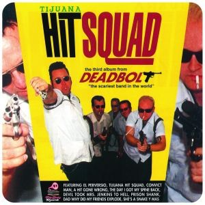 DEADBOLT, tijuana hit squad cover
