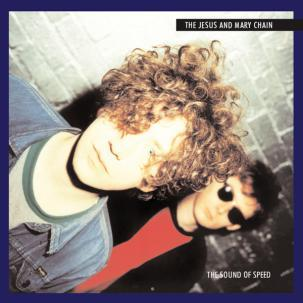 Cover JESUS & MARY CHAIN, sound of speed