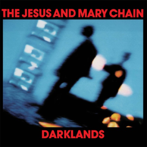 JESUS & MARY CHAIN, darklands cover