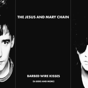 JESUS & MARY CHAIN, barbed wire kisses (b-sides and more) cover