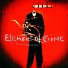 ELEMENT OF CRIME, an einem sonntag im april cover