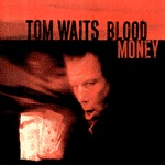 Cover TOM WAITS, blood money